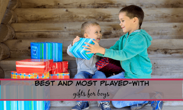 THE 12 BEST MOST PLAYED-WITH GIFTS FOR BOYS