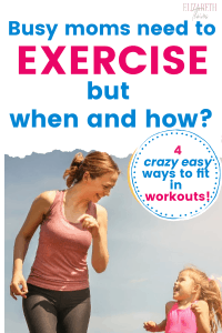 exercise for mom