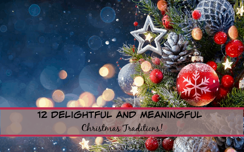 meaningful christmas traditions