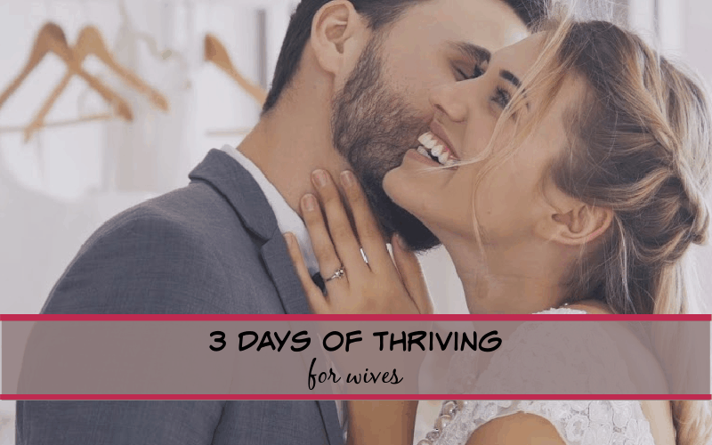3 days of thriving for wives