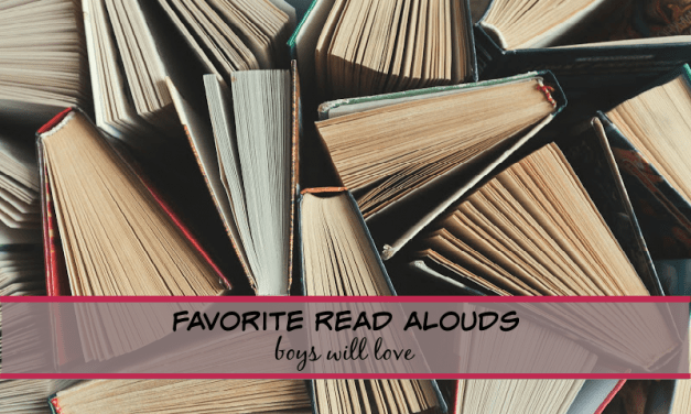 Favorite Read-Alouds Boys will Love