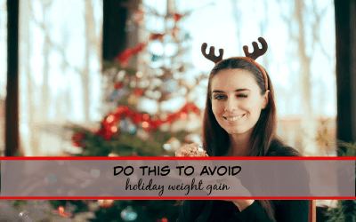 Do this to avoid weight gain during the holidays!