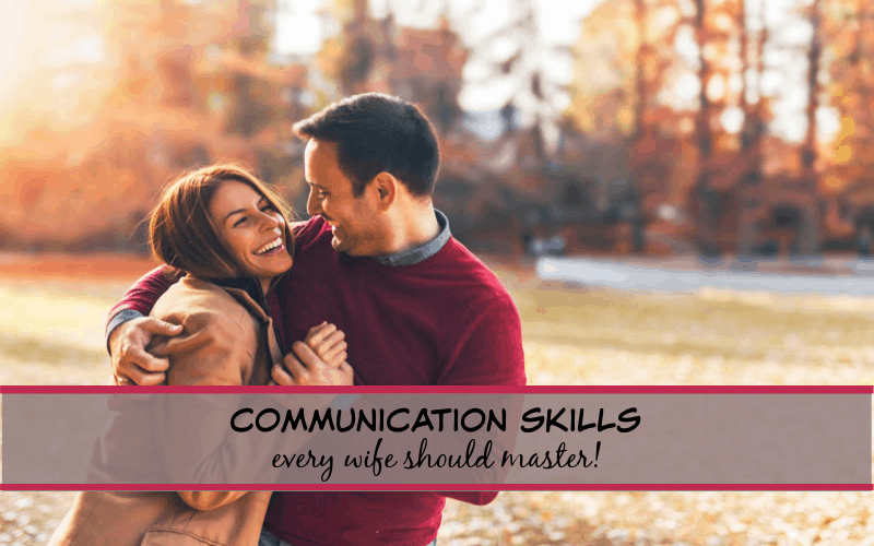 communication skills every wife must master