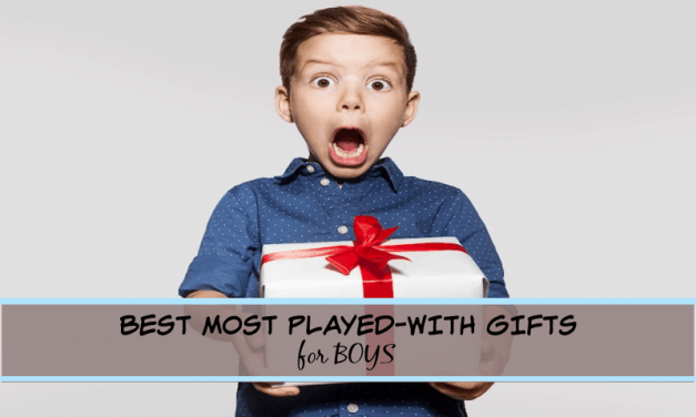 THE 12 BEST MOST PLAYED-WITH GIFTS FOR BOYS in 2021- that truly last!