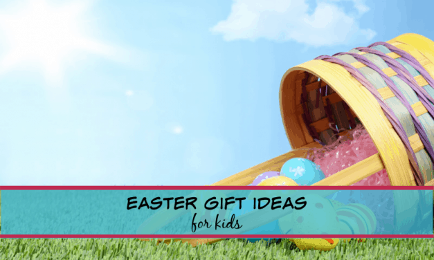 Perfect Easter gift ideas for kids