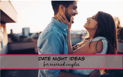 Fun Date Night Ideas for Married Couples – that won't break the bank!
