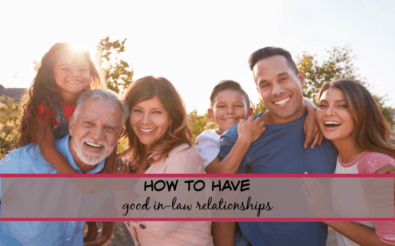 ways to build good relationships with in-laws