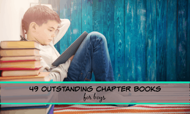 49 truly outstanding chapter books for boys (age 6 to 16)