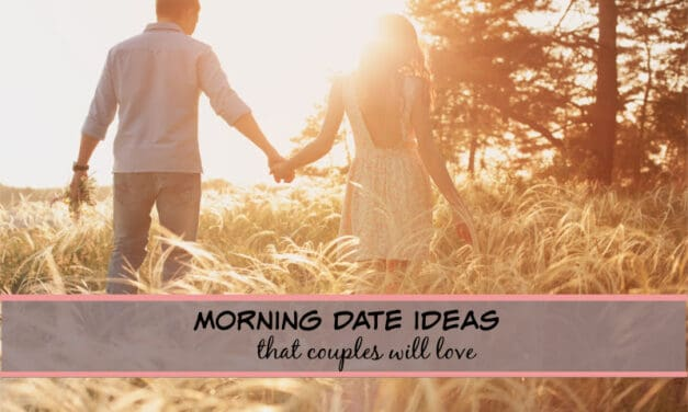 13 Ideas for Morning Dates that married couples will love!