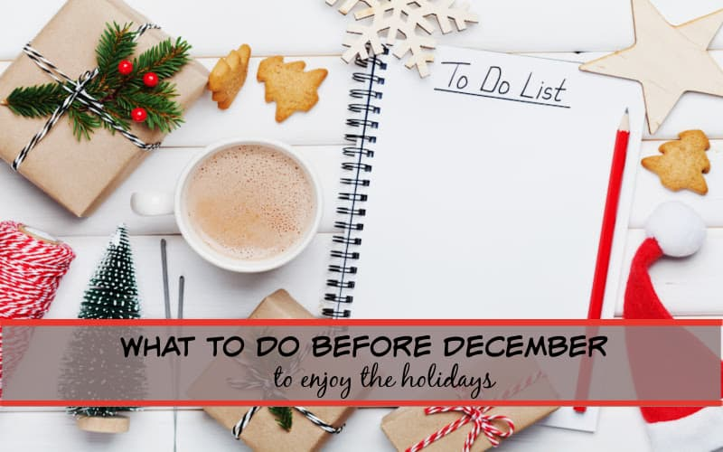 what to do before december to enjoy the holidays